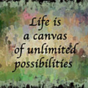 Life Is A Canvas Poster