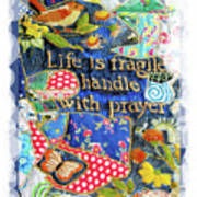 Life Is Fragile Patchwork Poster