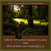 Life Is Knowing When To Change Paths Poster