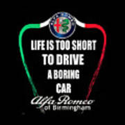 Life Is Too Short With Boring Car Poster