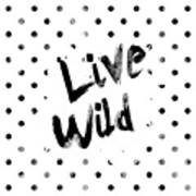 Live Wild Poster