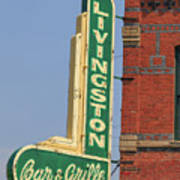 Livingston Bar And Grill Old Neon Sign Montana Poster