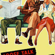 Loose Talk Can Cost Lives - World War Two Poster