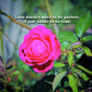 Love Does Not Need To Be Perfect Motivational Quote Poster