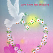 Love Is The Best Medicine Poster