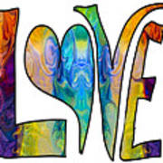 Loving Life Abstract Inspirational Artwork By Omaste Witkowski  Poster