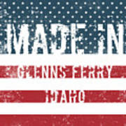 Made In Glenns Ferry, Idaho Poster