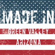 Made In Green Valley, Arizona Poster