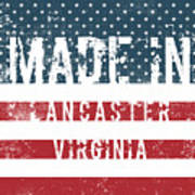 Made In Lancaster, Virginia Poster