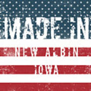 Made In New Albin, Iowa Poster