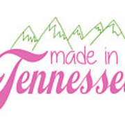 Made In Tennessee Pink Poster
