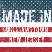 Made In Williamstown, New Jersey Poster