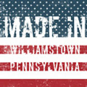 Made In Williamstown, Pennsylvania Poster