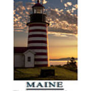 Maine Good Morning West Quoddy Head Lighthouse Poster