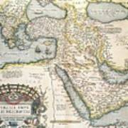 Map Of The Middle East From The Sixteenth Century Poster by Abraham Ortelius