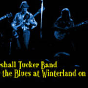 Marshall Tucker Winterland 1975 #18 Enhanced In Blue With Text Poster