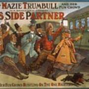 Mazie Trumbull And Her Fun Crowd Dads Side Partner Vintage Entertainment Poster 1908 Poster