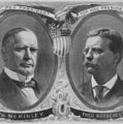 Mckinley And Roosevelt Election Poster Poster