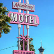 Monterey Motel Sign And The Stratosphere Poster