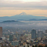 Mount Hood Over Portland Downtown Cityscape Poster