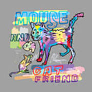 Mouse And Cat Friend Poster