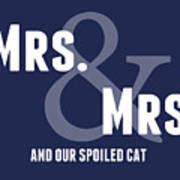 Mrs And Mrs And Cat- Blue Poster