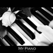 My Piano Bw Fine Art Photography Print Poster