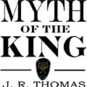 Myth Of The King Cover Poster