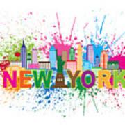 New York Skyline Paint Splatter Text Illustration Poster