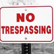 No Trespassing Poster