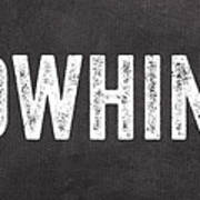 No Whining Hashtag Poster