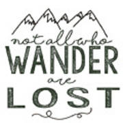 Not All Who Wander Green Poster