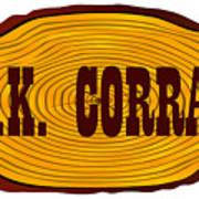 O.k. Corral Log Sign Poster