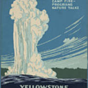 Old Faithful At Yellowstone Poster