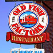 Old Fish Factory Restaurant Sign Poster