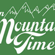 On Mountain Time Poster