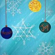 Ornaments And Snowflakes Poster