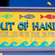 Out Of Hand Shop Sign Poster