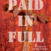 Paid In Full Poster by Cindy Wright