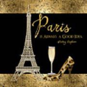 Paris Is Always A Good Idea - Audrey Hepburn Poster