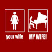 Pianist - My Wife Poster