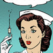Pop Art Nurse Woman With A Needle And Speech Bubble Poster