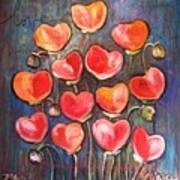 Poppies Are Hearts Of Love We Can Give Away Poster