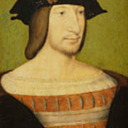 Portrait Of Francis I, King Of France Poster