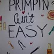 Primpin Aint Easy Poster
