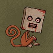 Psycho Sack Monkey Poster