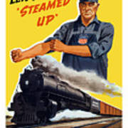 Railroads Are The First Line Of Defense Poster
