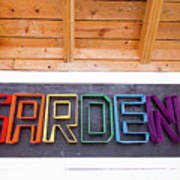 Rainbow Garden Sign Two Poster