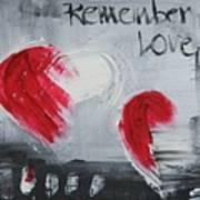 Remeber Love Poster