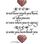Rich Is Who You Have Beside You Poster
